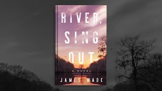 RIVER, SING OUT Book Trailer