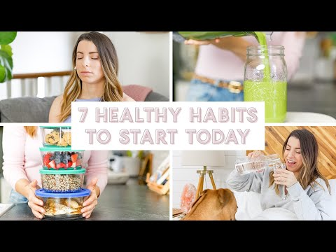 7 Life Changing Healthy Habits to Start TODAY!