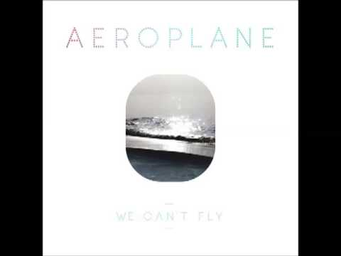 aeroplane - we can't fly (2010) (full album)