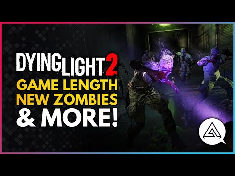 Dying Light 2 Stay Human | Latest Info, Game Length, New Zombies, Factions & More! |
