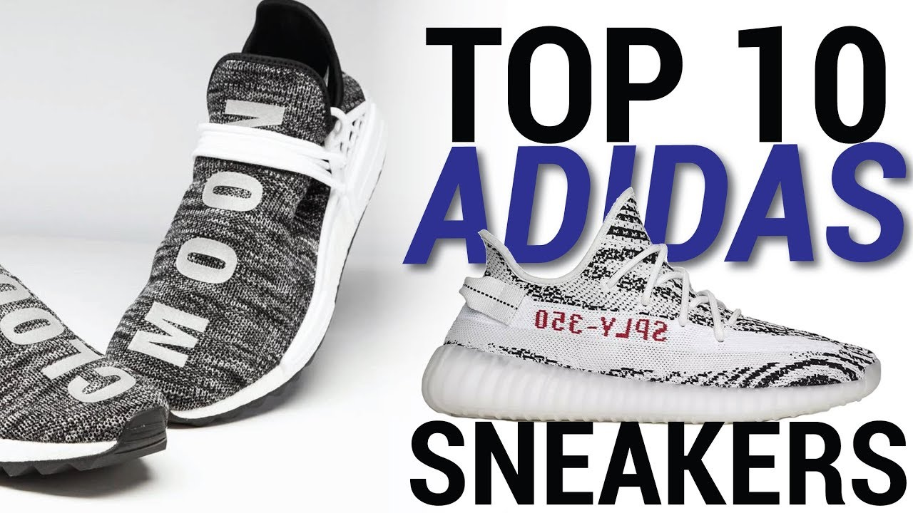 TOP 10 ADIDAS SNEAKERS OF 2017