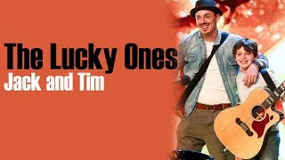 Jack and Tim - The Lucky Ones [Full HD] lyrics