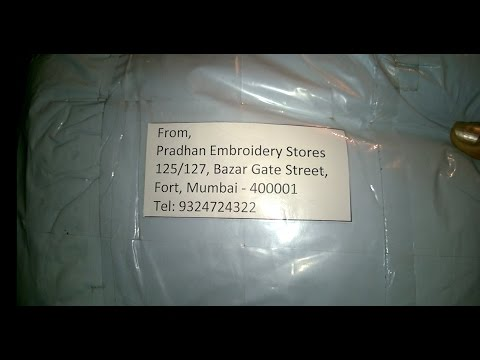 Thanks Pradhan Embroidery Stores Mumbai India For The Package