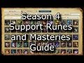 Season 4 Support Runes and Masteries: A Comprehensive Guide | League of Legends LoL