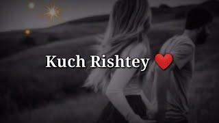 Kuch Rishtey   Very Sad Heart Touching