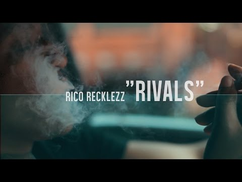 Rico Recklezz - Rivals | Dir. By @mr2canons