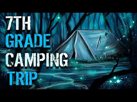 7th Grade Camping Trip | scary creepypasta