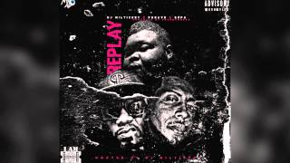 "DJ Mil Ticket ft. Pheave ""Replay"" [Prod. UpAndComers]"