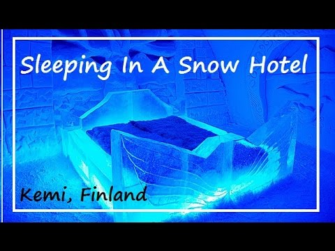 Sleeping In A Ice Hotel - SnowCastle (Kemi, Finland)
