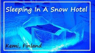 Sleeping In A Ice Hotel - SnowCastle (Kemi, Finland)