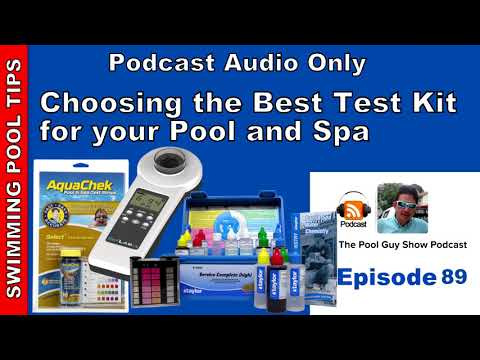 Choosing A Test Kit For Your Pool & Spa