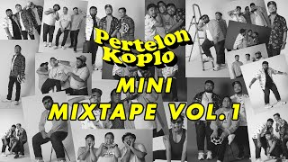 Download Mp3 Pertelon Koplo Mini Mixtape Vol.1
