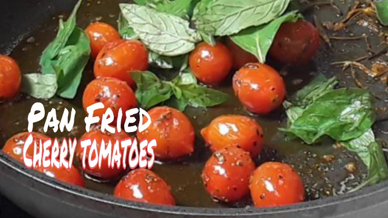 Download PAN FRIED CHERRY TOMATO| TOMATO RECIPE |Nettos