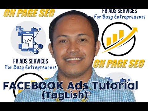 Facebook Ads Tutorial (2018) Courtesy of Search Engine Optimization Philippines (SEOPh)