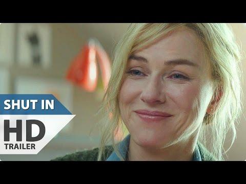 SHUT IN Trailer (2016) Naomi Watts Movie