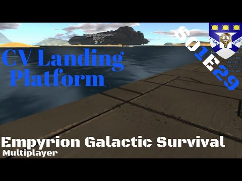 "Empyion Galactic Suvival S01E29 ""CV Landing Platform"" -Multiplayer ""Let's Play"""