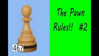 The Pawn Rules! ¦ Sacrificing 5 Pawns!