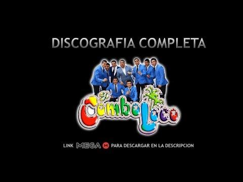 Discografia Completa Combo Loco 1 Solo Link Mega Youtube