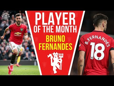 Bruno Fernandes | Player of the Month | Manchester United