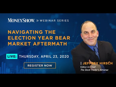 navigating-the-election-year-bear-market-aftermath-with-jeffrey-hirsch