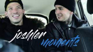 Joshler Moments #1