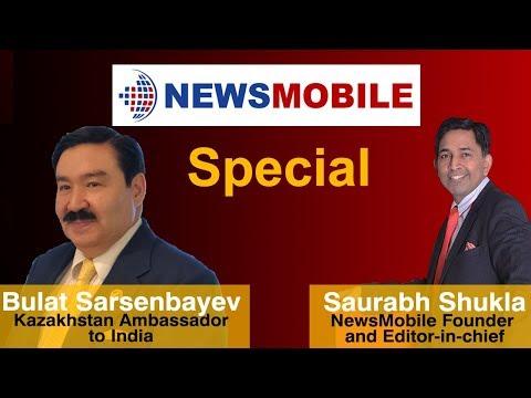 NewsMobile special: EIC Saurabh Shukla with Kazakh Ambassador Bulat Sarsenbayev