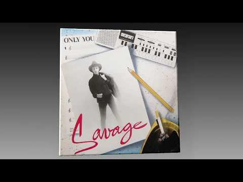 Savage  Only You Radio Version