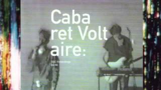 Cabaret Voltaire - We