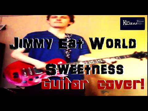 Jimmy Eat World - Sweetness - Guitar Cover! - YouTube