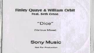 "Finley Quaye & William Orbit Feat. Beth Orton ‎-- Dice (Layo & Bushwacka ""Missing You"" Mix)"