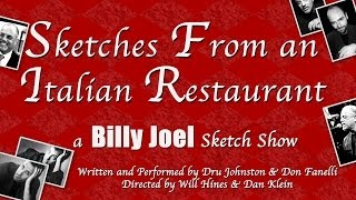 Sketches From an Italian Restaurant: A Billy Joel Sketch Show