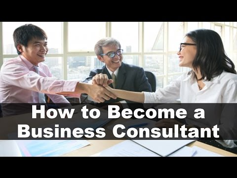 How to Become a Business Management Consultant