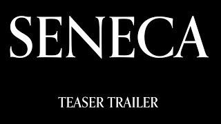 Seneca Teaser Trailer