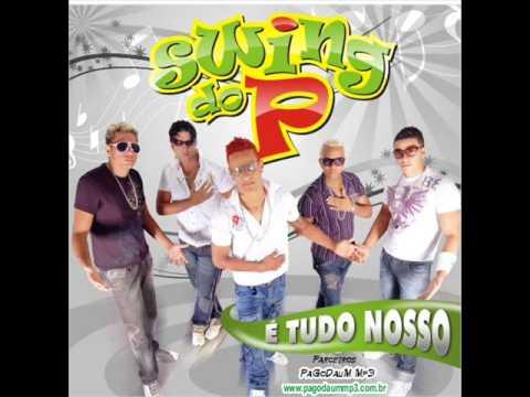 swing do P - MUSICA NOVA - BALANÇA AÊ
