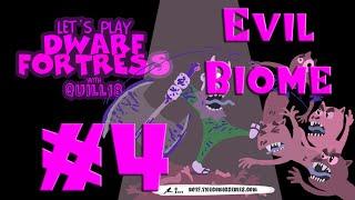 Dwarf Fortress: Evil Biome (Worst. Rain. EVER!) - #4