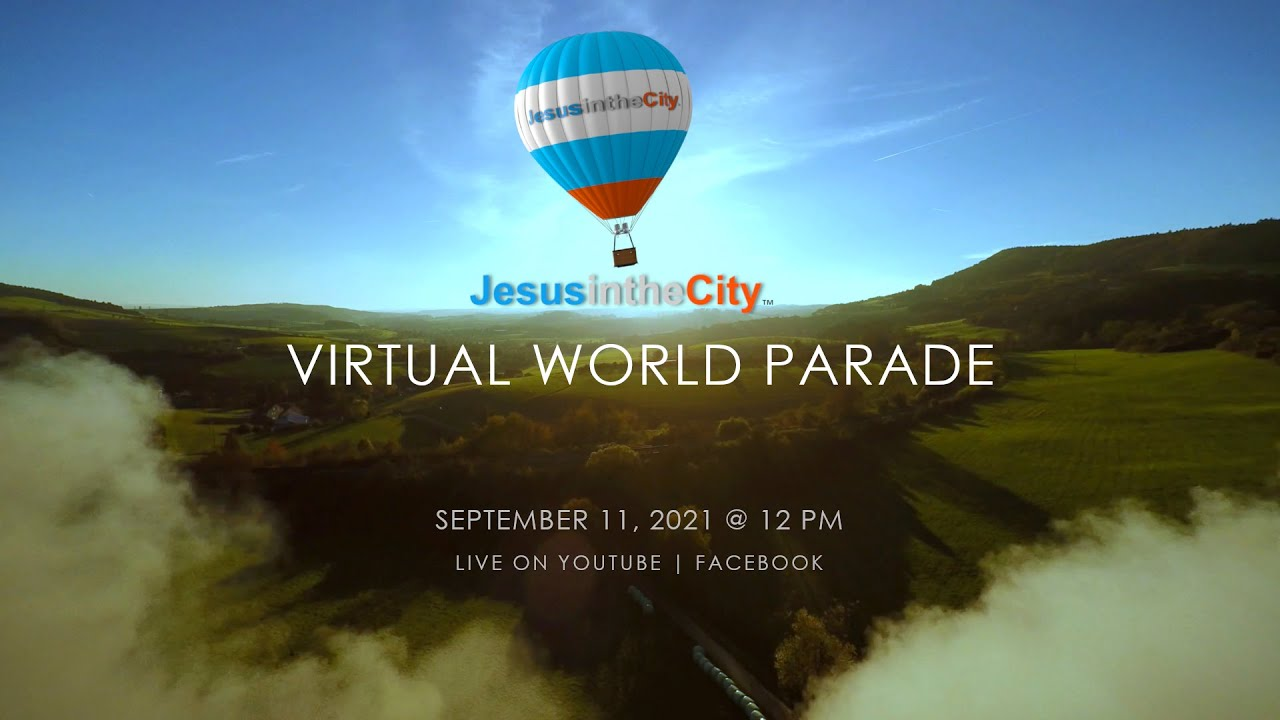 Jesus in the City Virtual World Parade Teaser