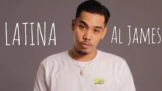 Al James - LATINA (Lyric Video)