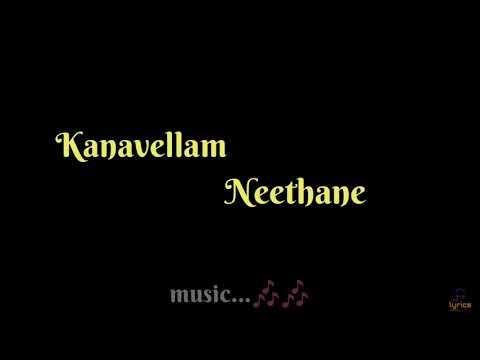 Kanavellam Neethane - Lyrical | Dilip Varma, RR Lyrics