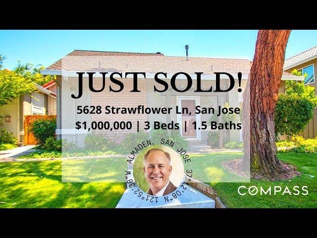 JUST SOLD   5628 Strawflower Ln, San Jose, CA, 95118   Tenczar Team