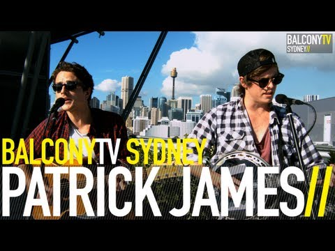PATRICK JAMES - ALL ABOUT TO CHANGE (BalconyTV)