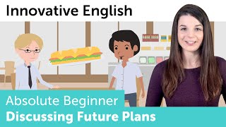 Innovative English - Discussing Future Plans