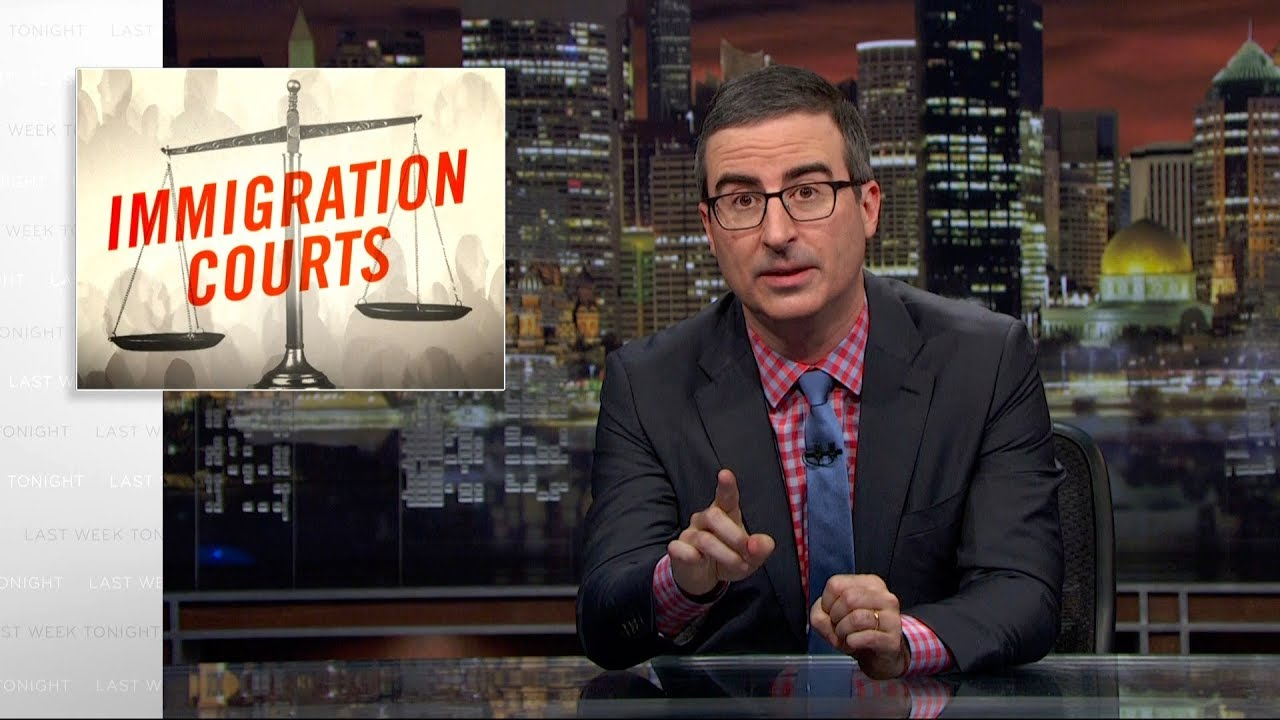 immigration-courts-last-week-tonight-with-john-oliver-hbo