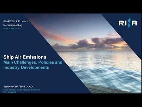 Ship Air Emissions – Main Challenges, Policies and Industry Developments