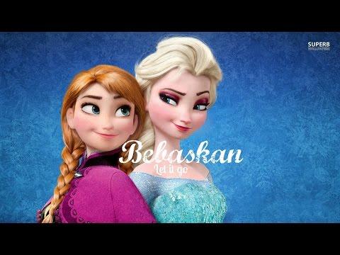 Bebaskan (Let it Go) Frozen - Bahasa Melayu