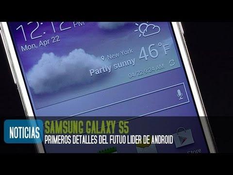 Samsung Galaxy S5, primeras caracter�sticas filtradas