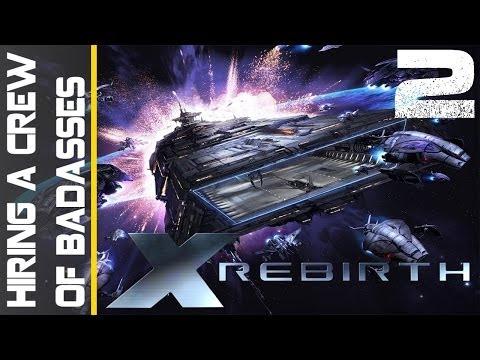X Rebirth Episode 2 - Hiring a Crew - YouTube