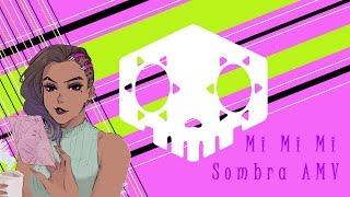 ♡ Mi Mi Mi ♡ Sombra AMV ♡ thumbnail