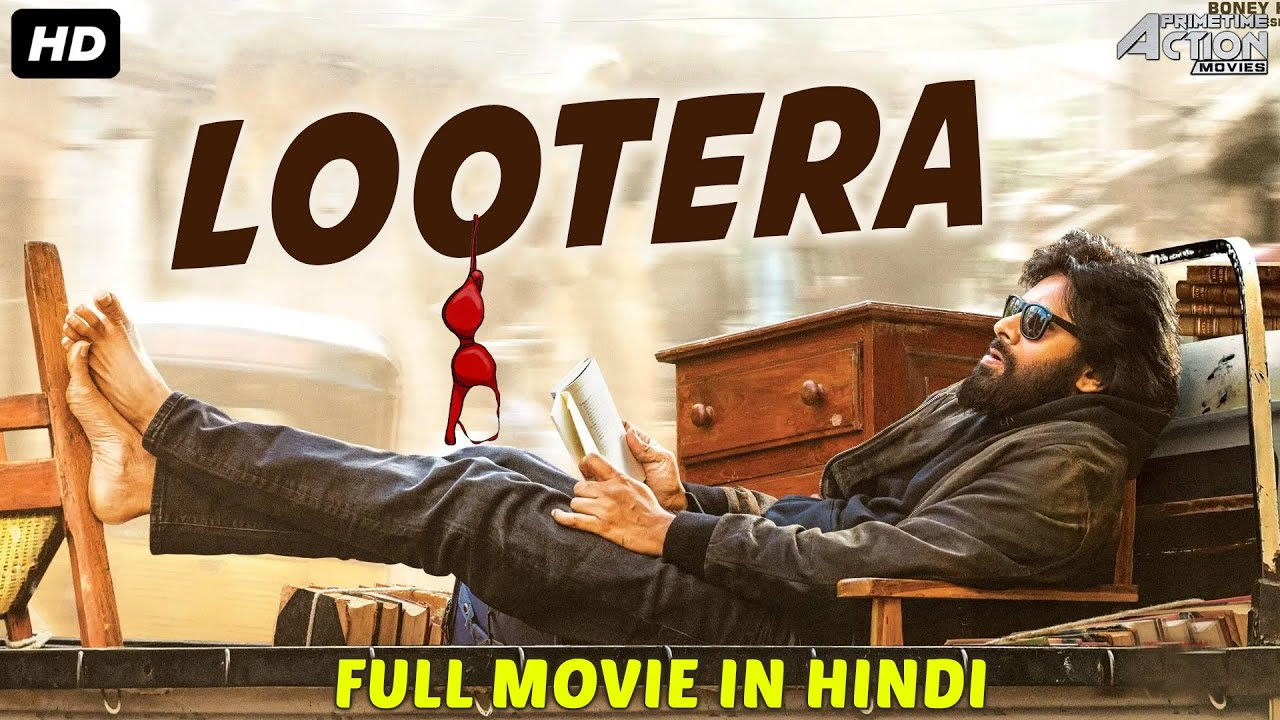 Download LOOTERA - Hindi Dubbed Full Action Romantic Movie | South Movie |South Indian Movies Dubbed In Hindi