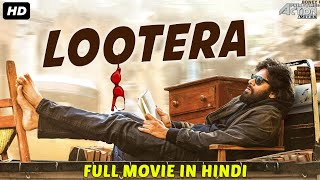 LOOTERA - Hindi Dubbed Full Action Romantic Movie | South Movie |South Indian Movies Dubbed In Hindi
