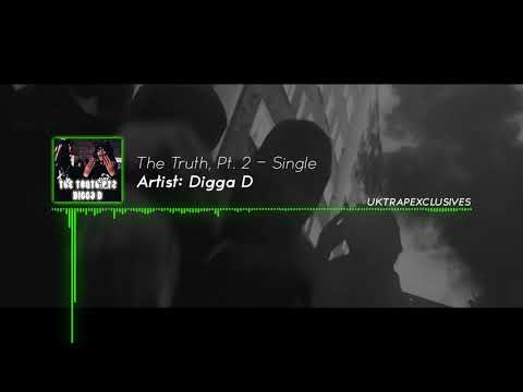 Digga D (1011) - The Truth Pt.2 (Pending Case)